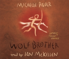 Wolf Brother : Book 1, CD-Audio