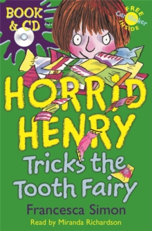 Horrid Henry Tricks The Tooth Fairy : Book 3, Mixed media product Book