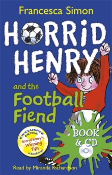 Horrid Henry and the Football Fiend, Mixed media product