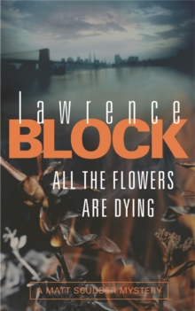 All The Flowers Are Dying, Paperback