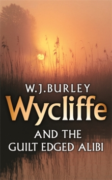 Wycliffe and the Guilt-Edged Alibi, Paperback