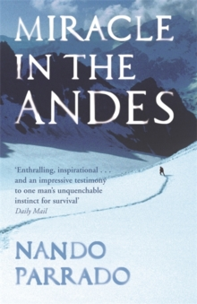 Miracle In The Andes, Paperback Book