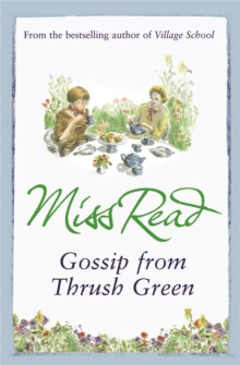 Gossip from Thrush Green, Paperback