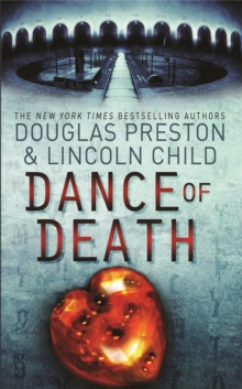 The Dance of Death : An Agent Pendergast Novel, Paperback