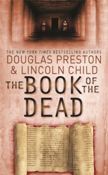The Book of the Dead : An Agent Pendergast Novel, Paperback