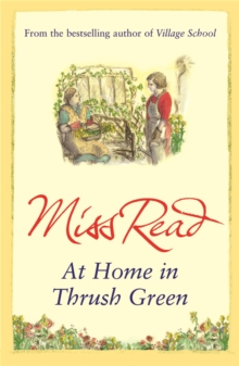 At Home in Thrush Green, Paperback Book
