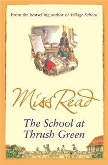 The School at Thrush Green, Paperback