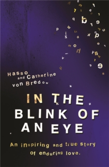 In the Blink of an Eye : An Inspiring and True Story of Enduring Love, Paperback