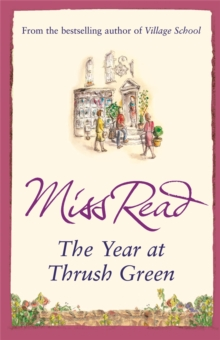 The Year at Thrush Green, Paperback