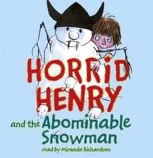 Horrid Henry and the Abominable Snowman : Book 16, CD-Audio