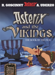 Asterix and the Vikings : The Book of the Film, Hardback