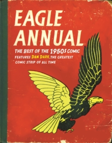 """Eagle"" Annual : The Best of the 1950s Comic, Hardback"
