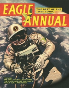 """Eagle Annual"" : The Best of the 1960s Comic, Hardback"