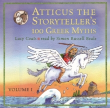 Atticus the Storyteller : 100 Stories from Greece v. 1, CD-Audio