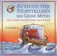 Atticus the Storyteller : 100 Stories from Greece, CD-Audio
