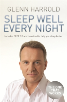 Sleep Well Every Night : The Hypnosis Solution for Deeper, Longer Sleep, Paperback