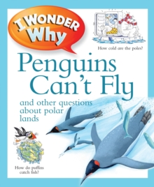 I Wonder Why Penguins Can't Fly, Paperback Book