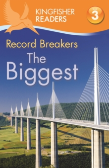 Kingfisher Readers: Record Breakers - the Biggest (Level 3: Reading Alone with Some Help), Paperback