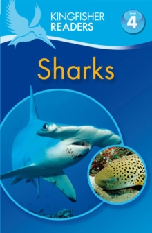Kingfisher Readers: Sharks (Level 4: Reading Alone), Paperback
