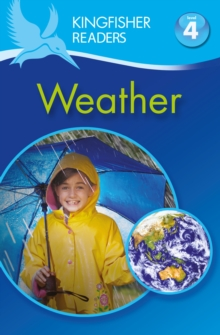 Kingfisher Readers: Weather (Level 4: Reading Alone), Paperback
