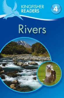 Kingfisher Readers: Rivers (Level 4: Reading Alone), Paperback
