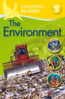 Kingfisher Readers: Environment (Level 5: Reading Fluently), Paperback