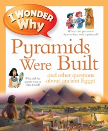 I Wonder Why Pyramids Were Built, Paperback