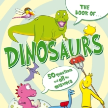 The Book of...Dinosaurs, Paperback