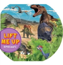 Lift Me Up! Dinosaurs, Board book
