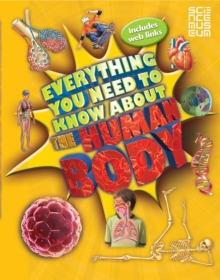 Everything You Need to Know About the Human Body, Paperback