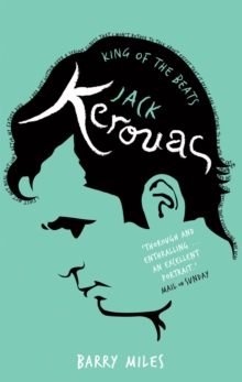 Jack Kerouac : King Of The Beats, Paperback