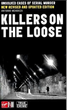Killers on the Loose : Unsolved Cases of Serial Murder, Paperback