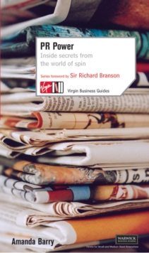 PR Power : Inside Secrets from the World of Spin, Paperback Book
