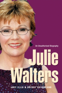 Julie Walters : Seriously Funny - An Unauthorised Biography, Paperback