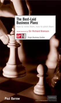The Best-Laid Business Plans : How to Write Them, How to Pitch Them, Paperback