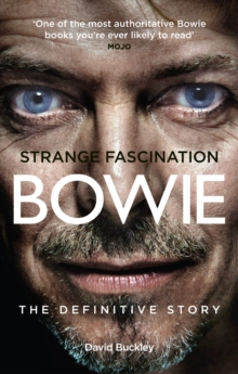 Strange Fascination : David Bowie - The Definitive Story, Paperback