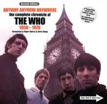 """The Who"", Anyway, Anyhow, Anywhere : The Definitive Diary of ""The Who"", Paperback"