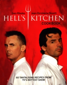 """Hell's Kitchen"" Cookbook : Kitchen Hell, Food Heaven, Paperback Book"