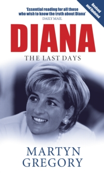 Diana : The Last Days, Paperback Book