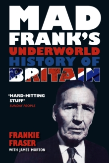 Mad Frank's Underworld History of Britain, Paperback