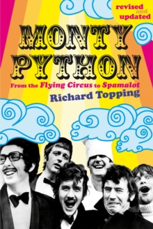 Monty Python : From the Flying Circus to Spamalot, Paperback