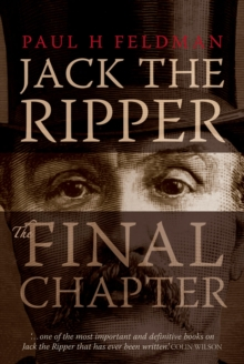 Jack the Ripper : The Final Chapter, Paperback