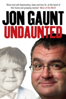 Undaunted : The True Story Behind the Popular Shock-jock, Paperback