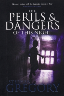 The Perils and Dangers of This Night, Paperback Book