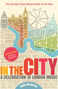 In the City : A Celebration of London Music, Paperback