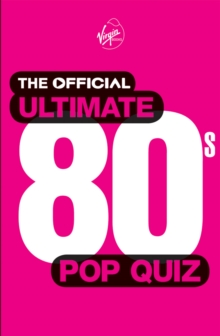 The Official Ultimate 80s Pop Quiz, Paperback