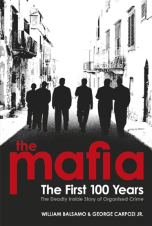 The Mafia : The First 100 Years, Paperback