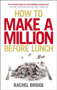 How to Make a Million Before Lunch, Paperback