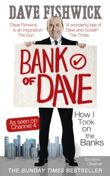 Bank of Dave : How I Took on the Banks, Paperback