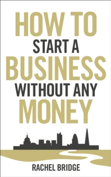 How to Start a Business without Any Money, Paperback